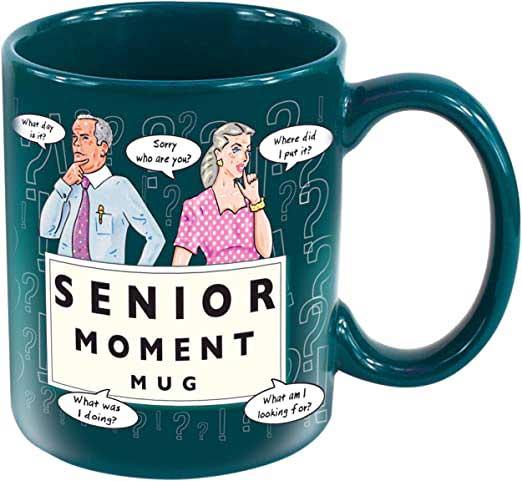 Senior Moments Gift Mug